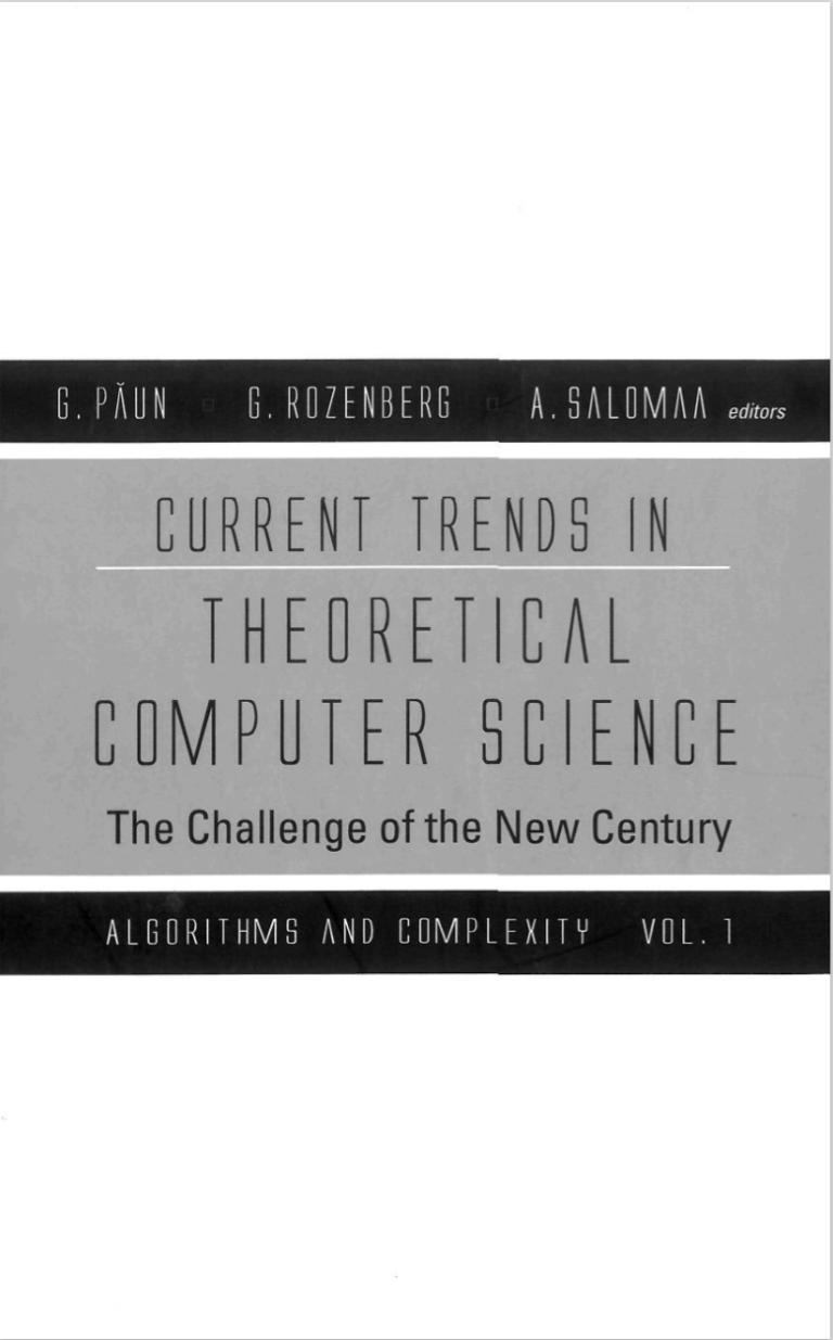 current trends in theoretical computer science essays and tutorials  current trends in theoretical computer science essays and tutorials