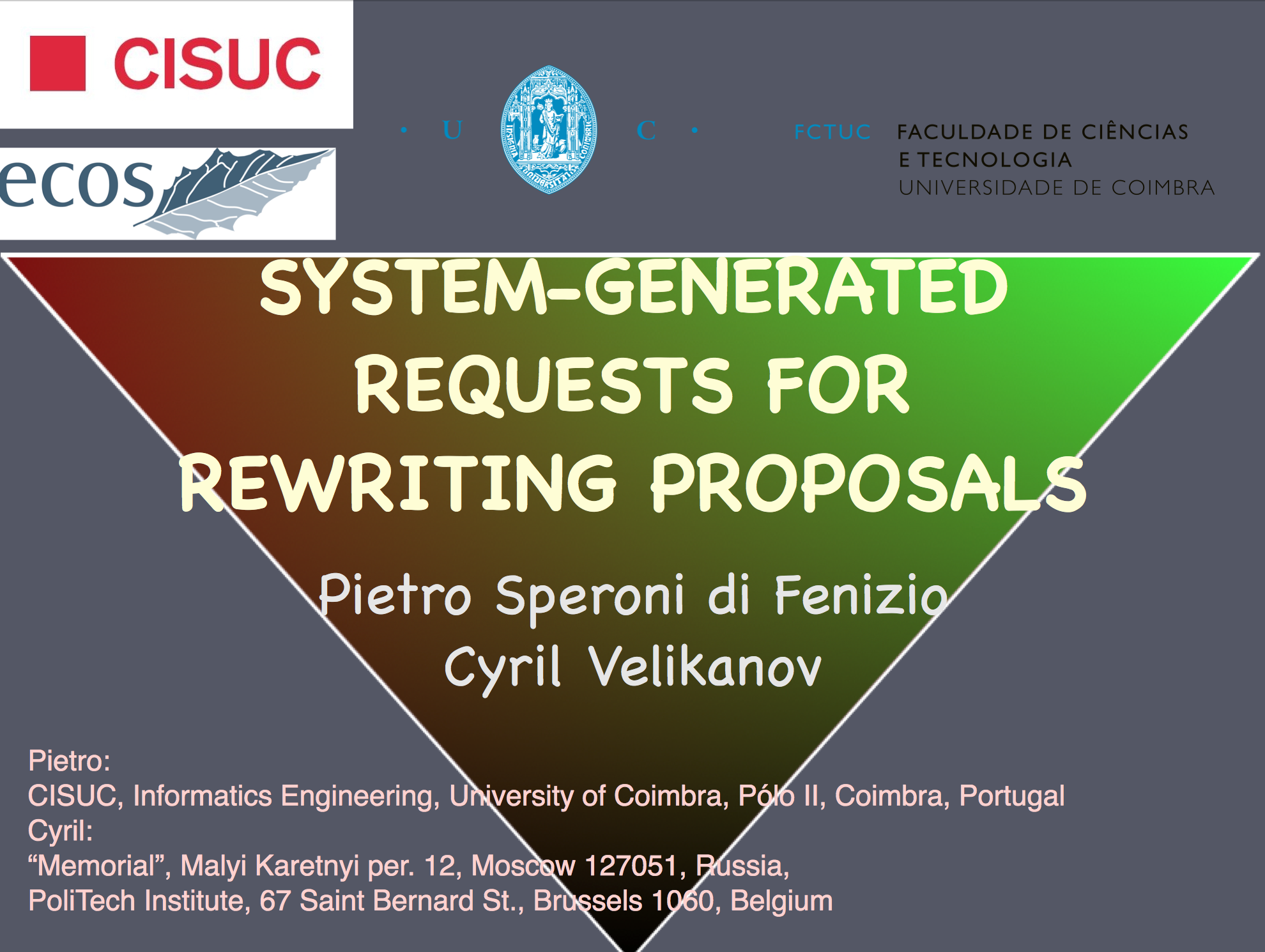 System Generated Requests for Rewriting Proposals